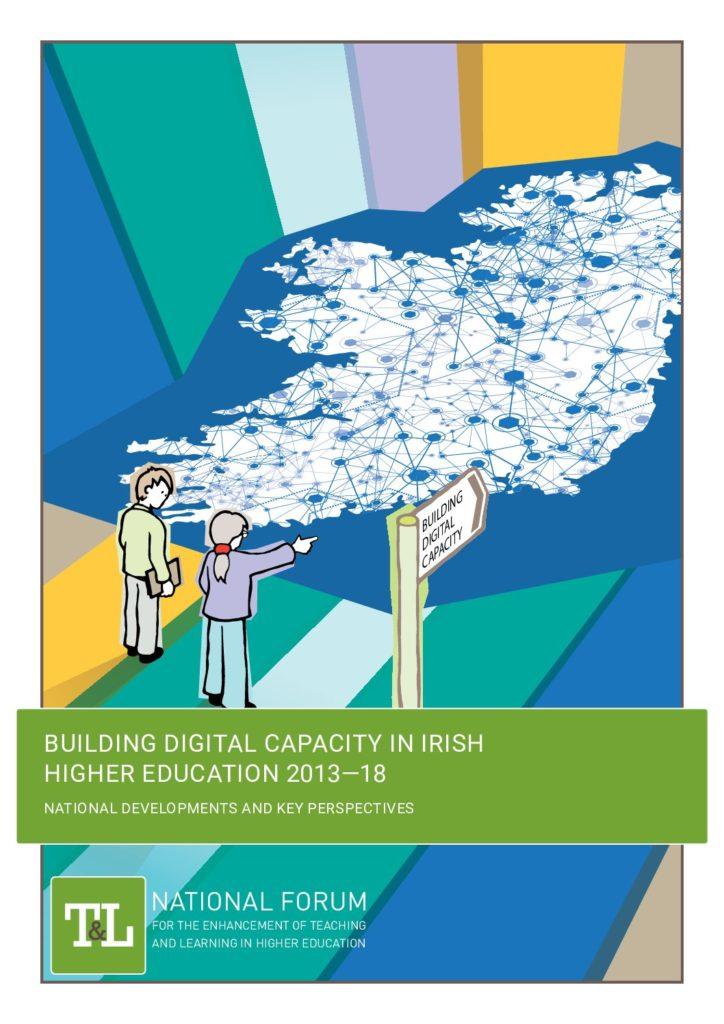 Building Digital Capacity in Irish Higher Education 2013–18