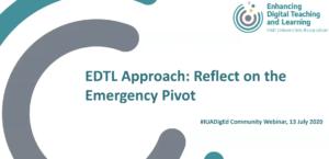 EDTL Approach: Reflect on the emergency pivot