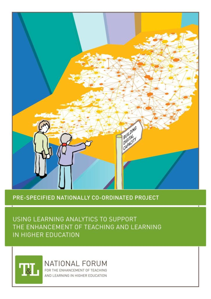 Using Learning Analytics to Support the Enhancement of Teaching and Learning in Higher Education
