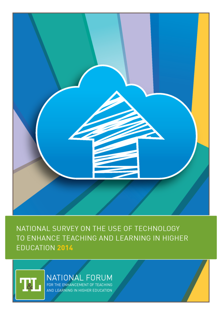 National Survey on the Use of Technology to Enhance Teaching and Learning in Higher Education