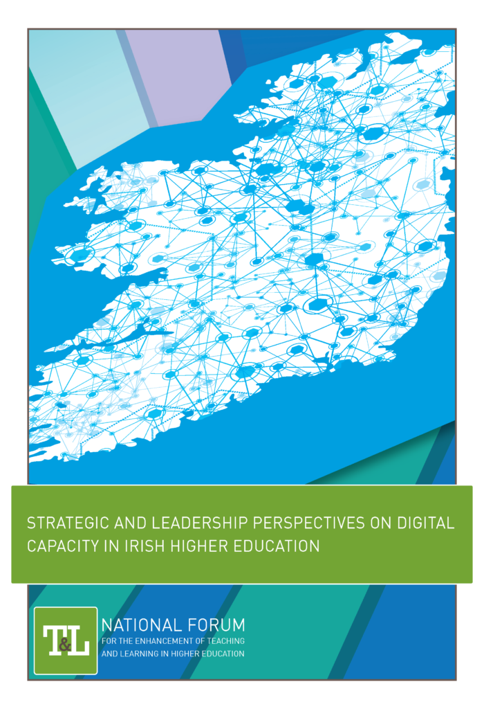 Strategic and Leadership Perspectives on Digital Capacity in Irish Higher Education