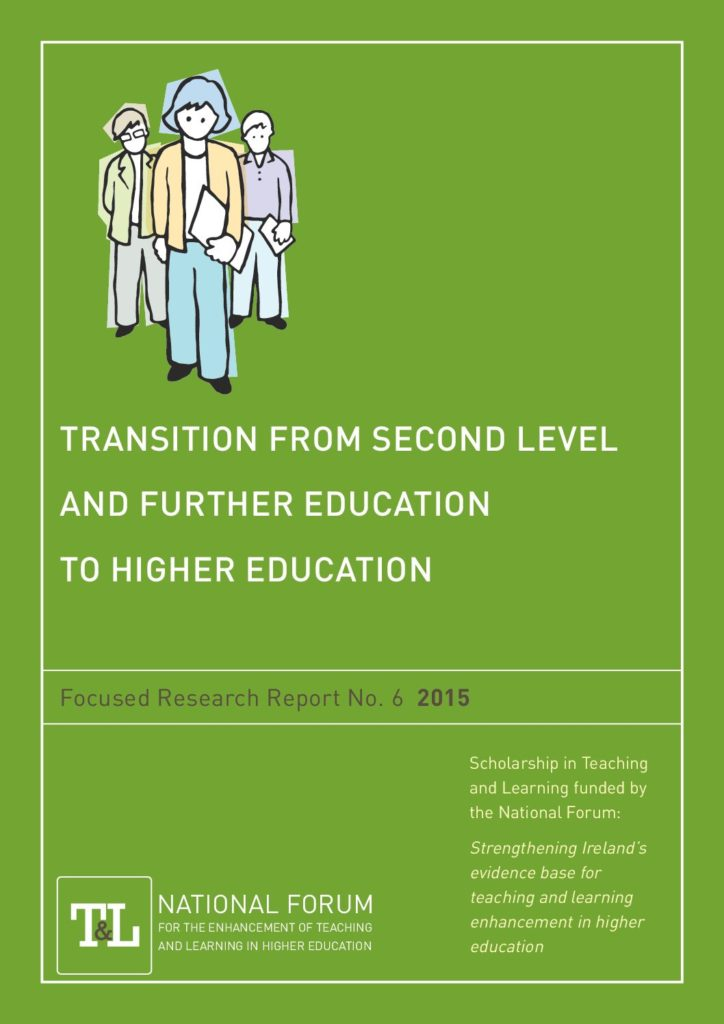 Transition from Second Level and Further Education to Higher Education