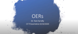 Open Education Resources (OER's) with Dr Tom Farrelly