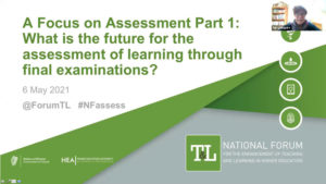 Webinar: What is the Future for the Assessment of Learning through Final Examinations? Part 1